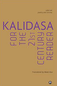 Mani Rao Kalidasa for the 21st Century Reader cover
